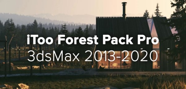 Itoo Forest Pack Pro 6.2.1 for 3DsMax 2020 Full Version